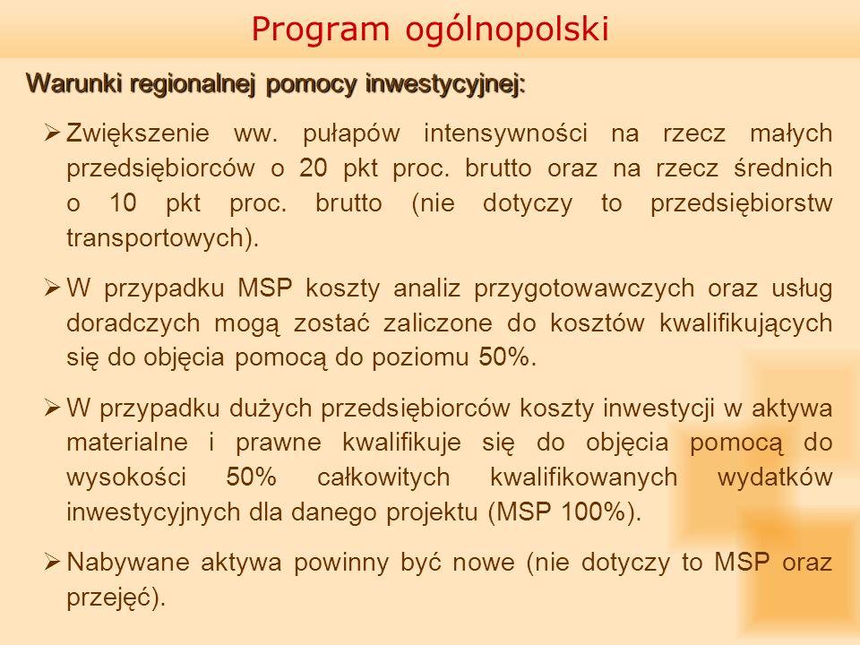 Program ogólnopolski Warunki regionalnej pomocy inwestycyjnej: