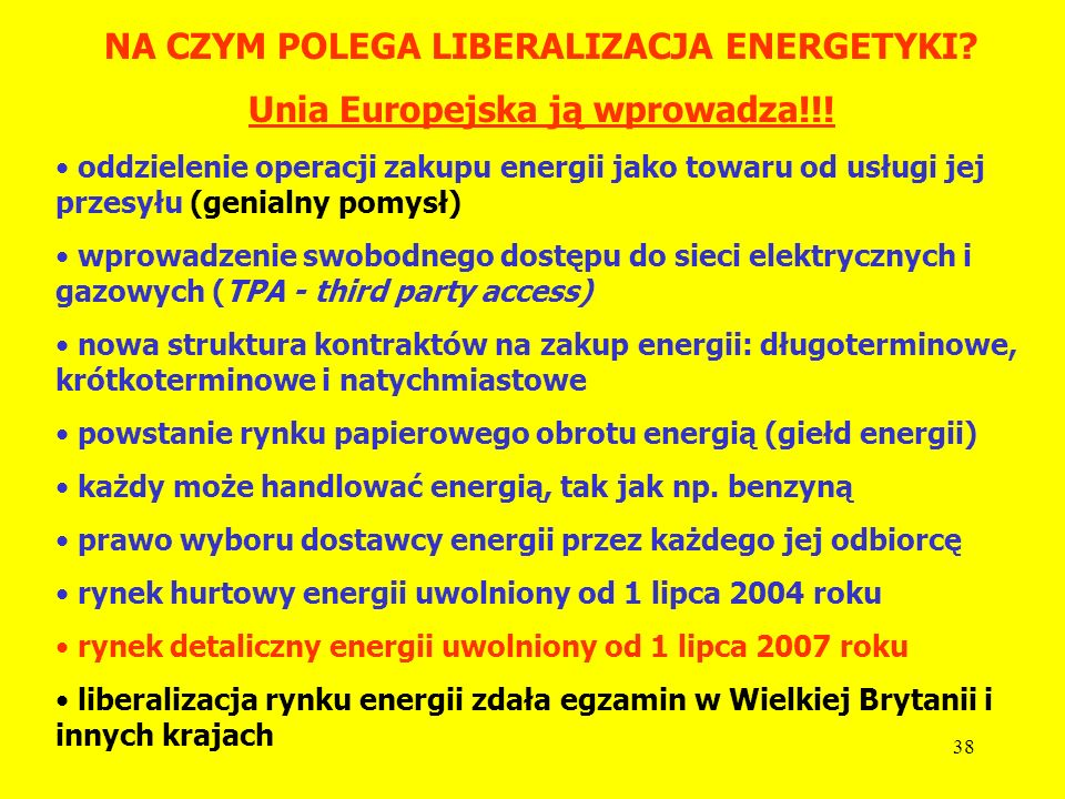 NA CZYM POLEGA LIBERALIZACJA ENERGETYKI