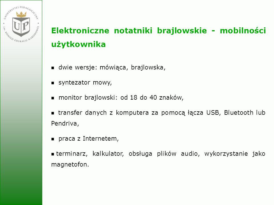 Elektroniczne notatniki brajlowskie - mobilności użytkownika