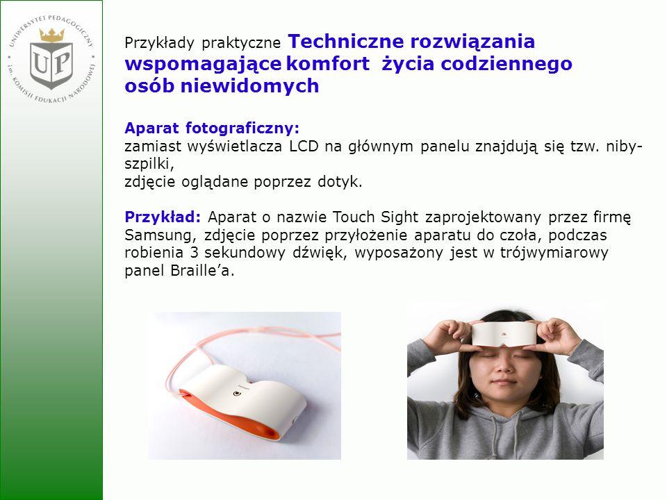 Przykłady praktyczne Techniczne rozwiązania wspomagające komfort życia codziennego