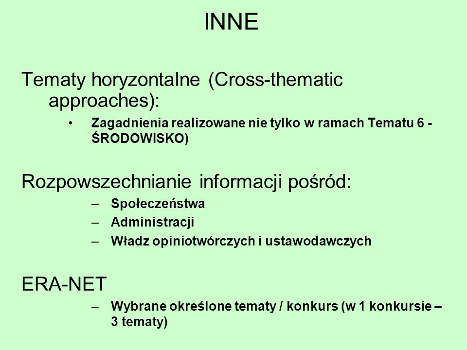 INNE Tematy horyzontalne (Cross-thematic approaches):