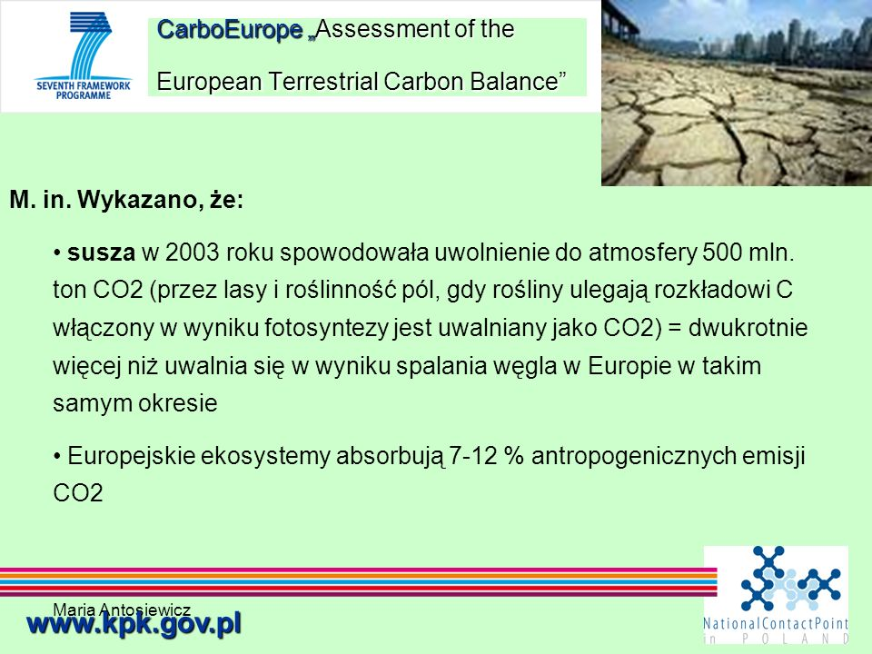 "CarboEurope ""Assessment of the European Terrestrial Carbon Balance"