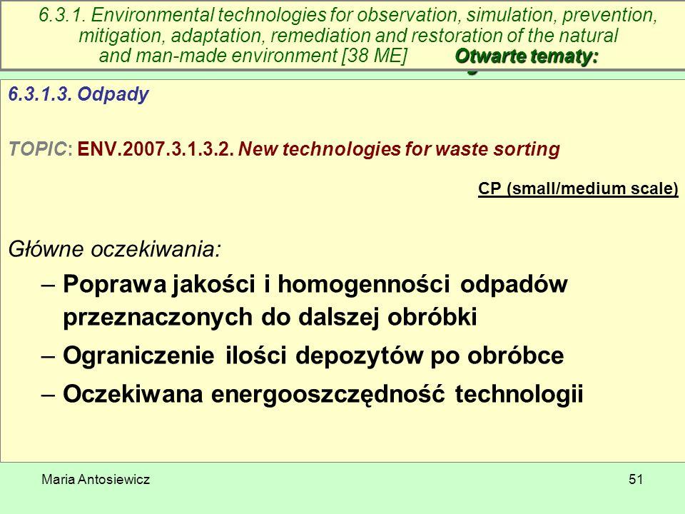 6.3. Technologie środowiskowe – otwarte tematy