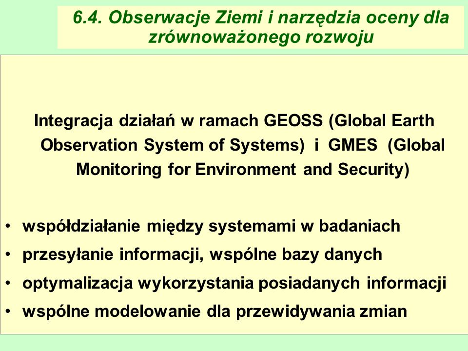 6.4. Obserwacje Ziemi i narzędzia oceny dla zrównoważonego rozwoju