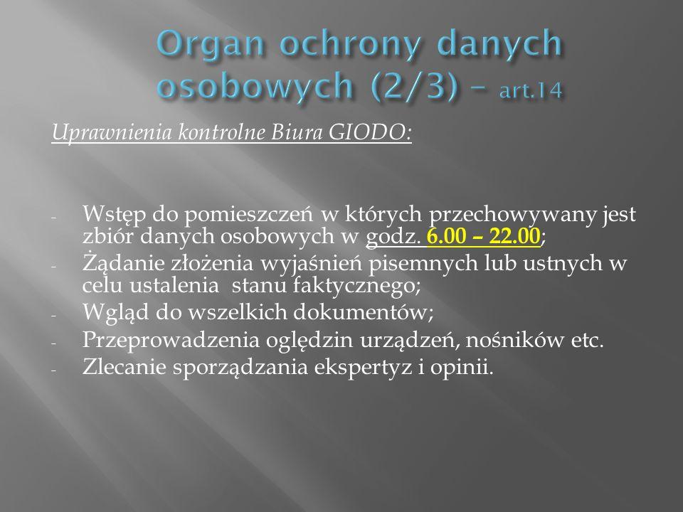Organ ochrony danych osobowych (2/3) – art.14