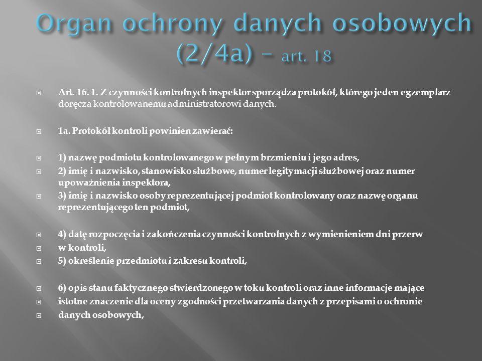 Organ ochrony danych osobowych (2/4a) – art. 18