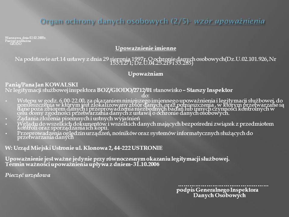 Organ ochrony danych osobowych (2/5)- wzór upoważnienia