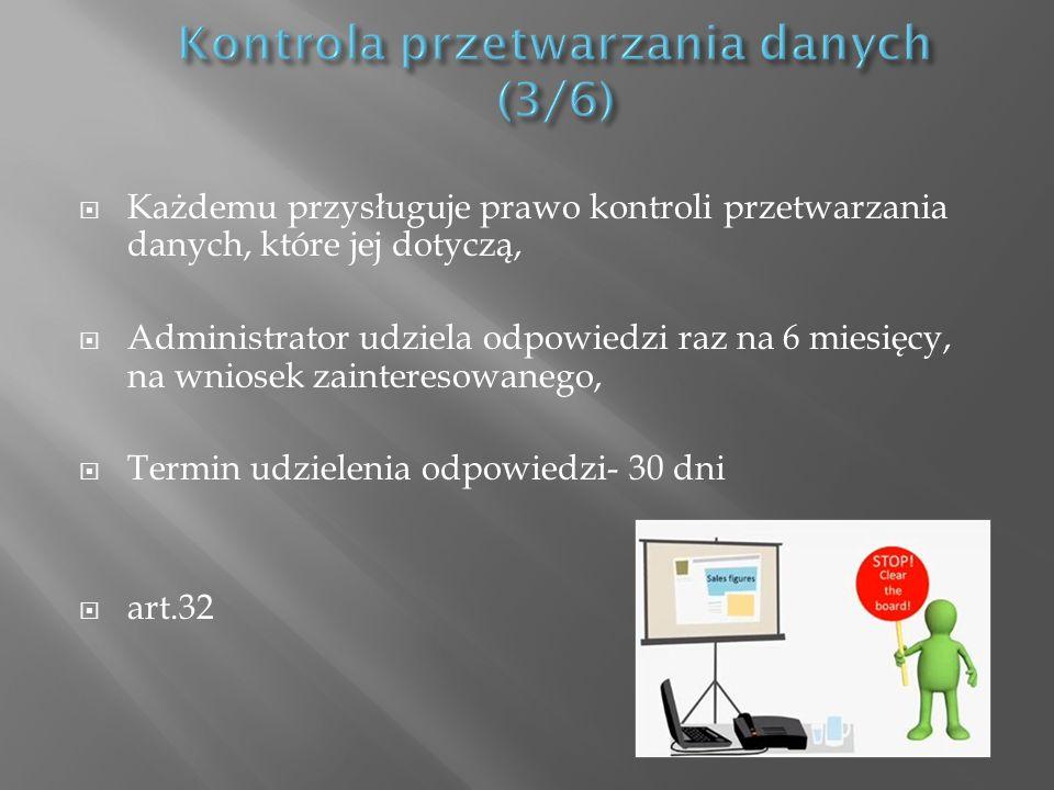 Kontrola przetwarzania danych (3/6)