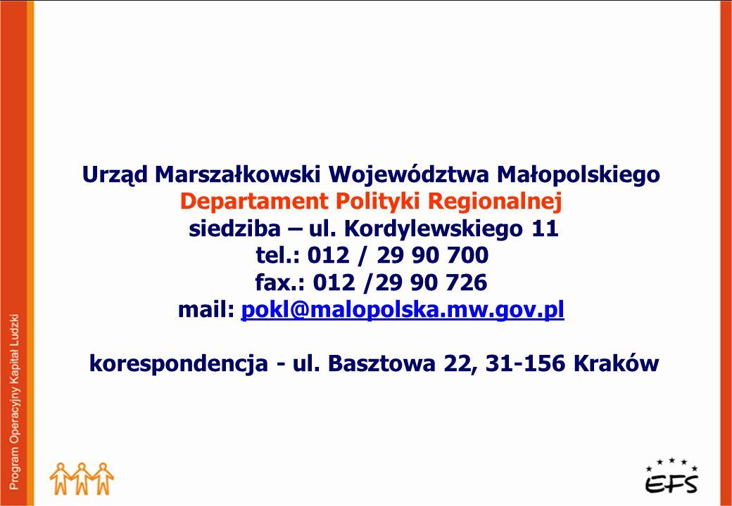 Urząd Marszałkowski Województwa Małopolskiego Departament Polityki Regionalnej siedziba – ul.