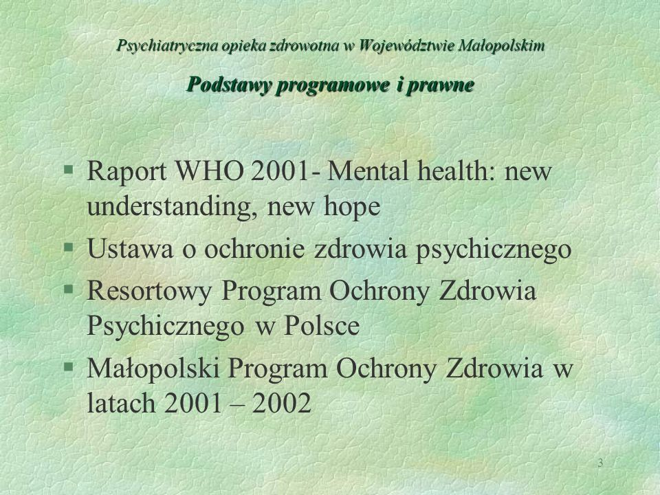 Raport WHO 2001- Mental health: new understanding, new hope
