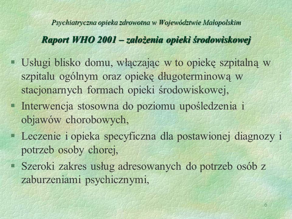 Interwencja stosowna do poziomu upośledzenia i objawów chorobowych,