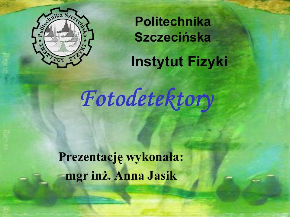 Prezentację wykonała: mgr inż. Anna Jasik