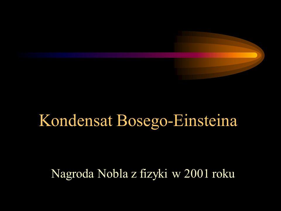 Kondensat Bosego-Einsteina
