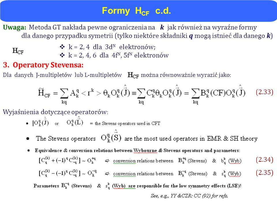 Formy HCF c.d. 3. Operatory Stevensa: