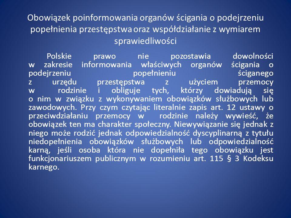 Obowiązek poinformowania organów ścigania o podejrzeniu popełnienia przestępstwa oraz współdziałanie z wymiarem sprawiedliwości