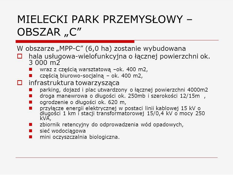 """MIELECKI PARK PRZEMYSŁOWY – OBSZAR """"C"""