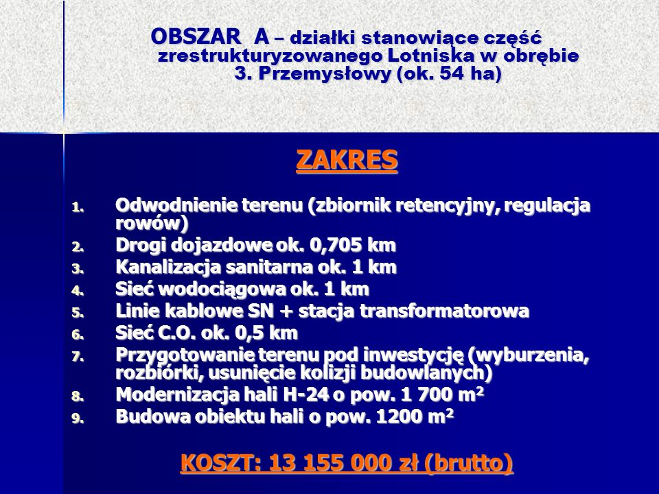 OBSZAR A – działki stanowiące część zrestrukturyzowanego Lotniska w obrębie 3. Przemysłowy (ok. 54 ha)