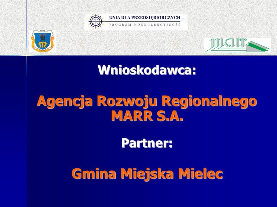 Agencja Rozwoju Regionalnego MARR S.A. Partner: