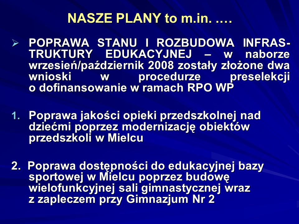 NASZE PLANY to m.in. .…
