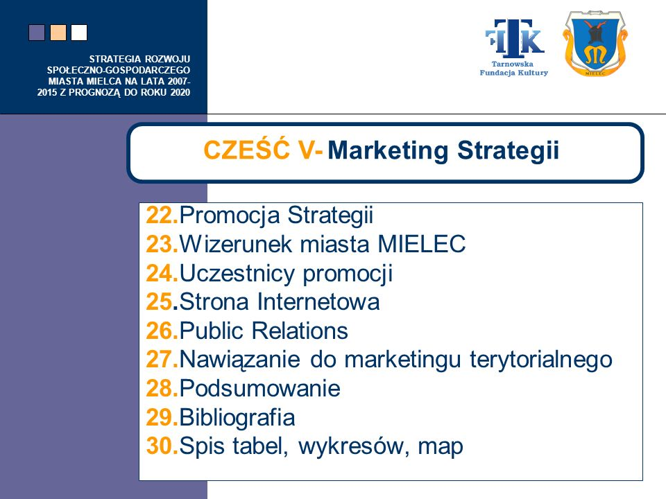 CZEŚĆ V- Marketing Strategii