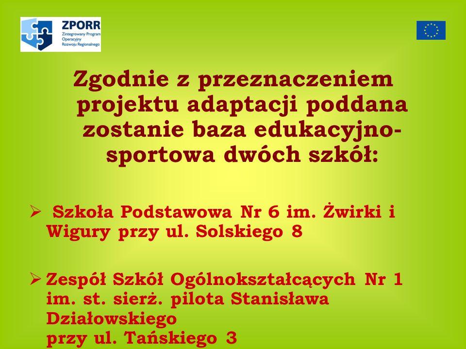 Zgodnie z przeznaczeniem projektu adaptacji poddana zostanie baza edukacyjno-sportowa dwóch szkół: