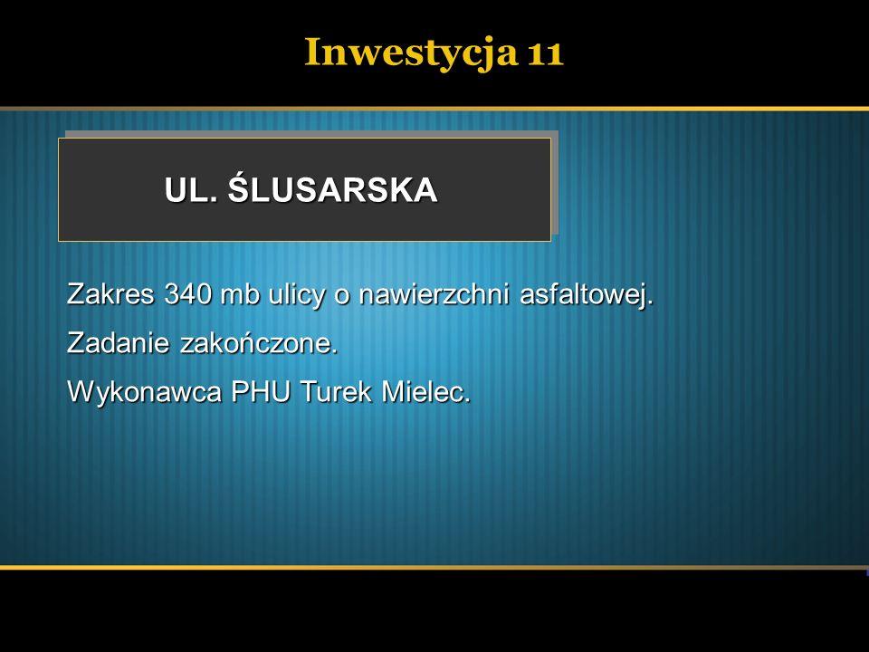 Inwestycja 11 UL. ŚLUSARSKA