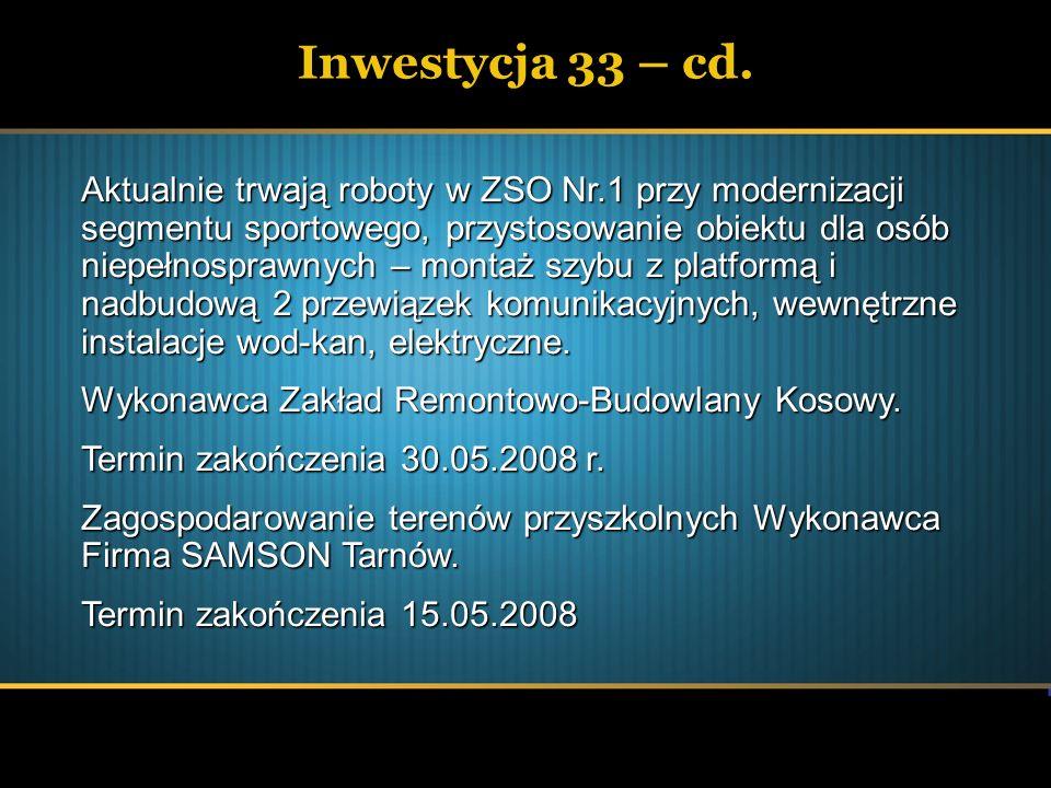 Inwestycja 33 – cd.