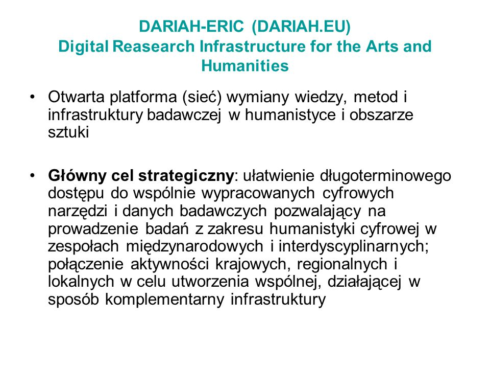 DARIAH-ERIC (DARIAH.EU) Digital Reasearch Infrastructure for the Arts and Humanities