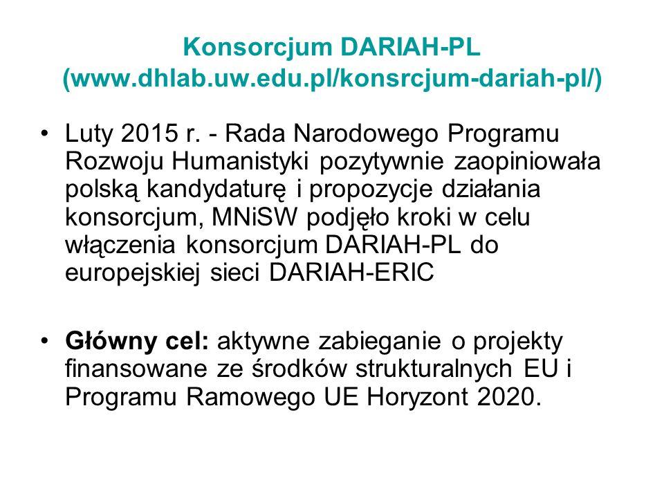 Konsorcjum DARIAH-PL (www.dhlab.uw.edu.pl/konsrcjum-dariah-pl/)