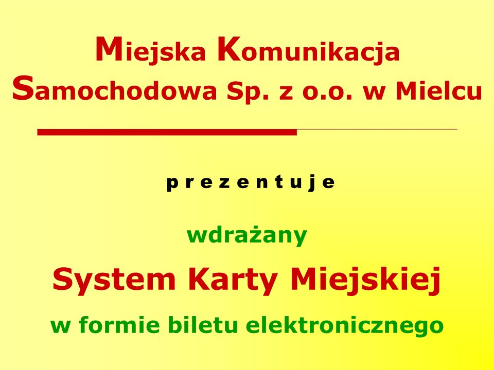 Miejska Komunikacja Samochodowa Sp. z o.o. w Mielcu
