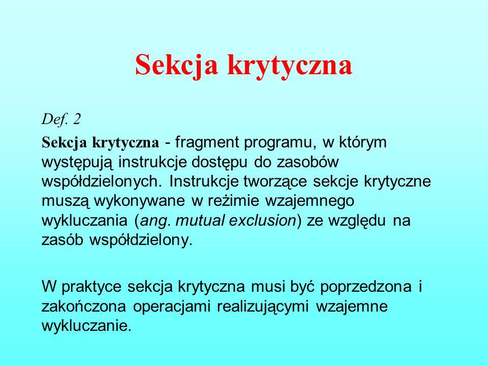 Sekcja krytyczna Def. 2.