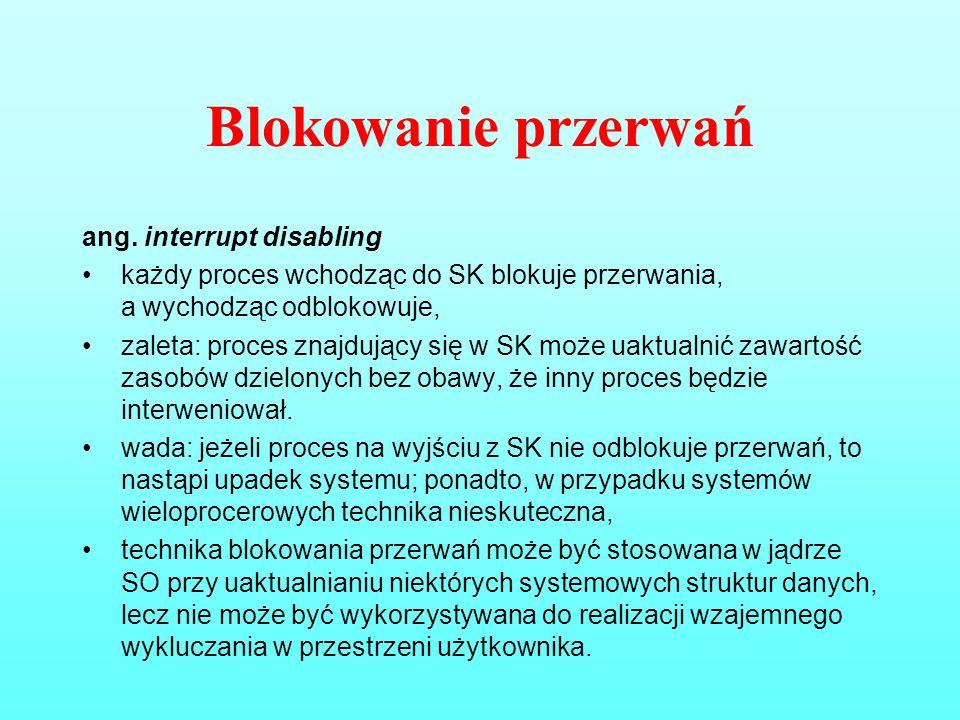 Blokowanie przerwań ang. interrupt disabling