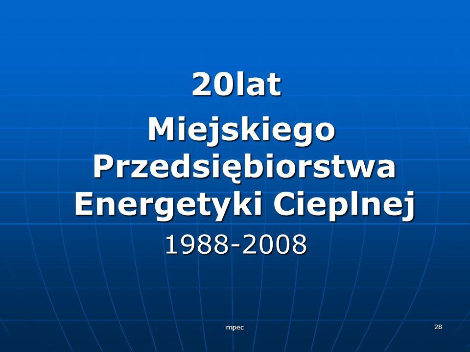 Miejskiego Przedsiębiorstwa Energetyki Cieplnej