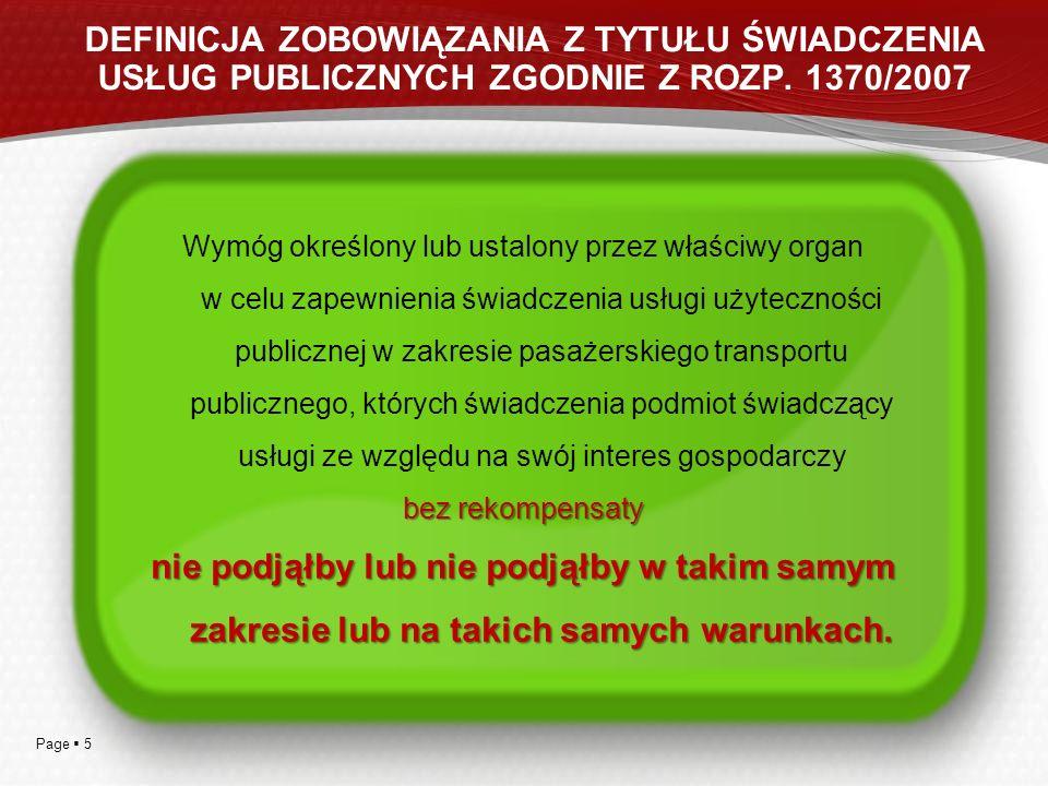 DEFINICJA ZOBOWIĄZANIA Z TYTUŁU ŚWIADCZENIA USŁUG PUBLICZNYCH ZGODNIE Z ROZP. 1370/2007