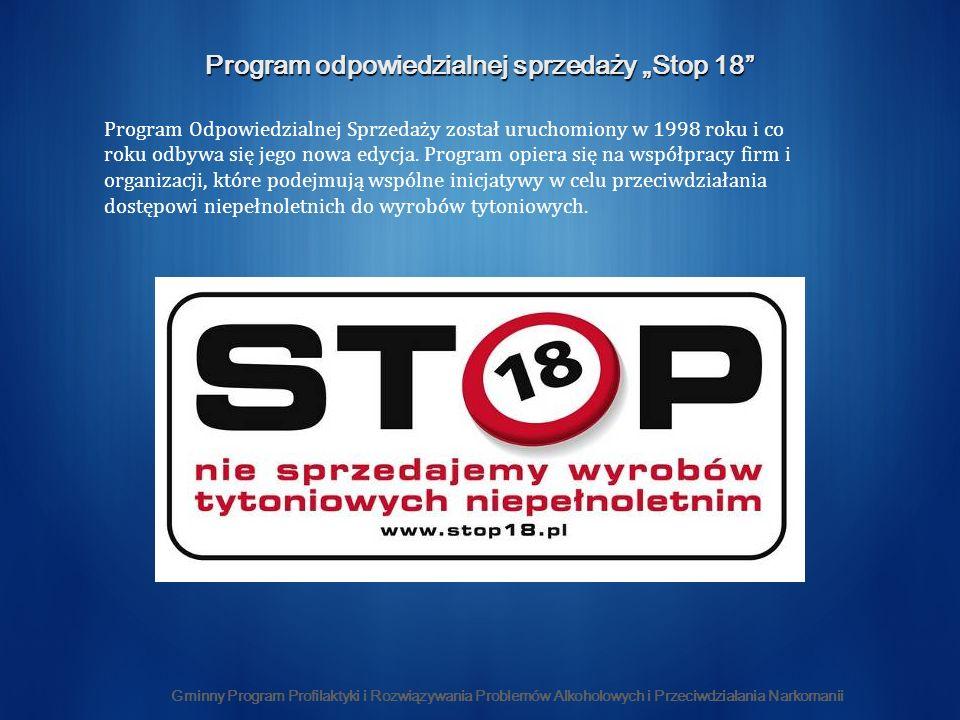 """Program odpowiedzialnej sprzedaży """"Stop 18"""