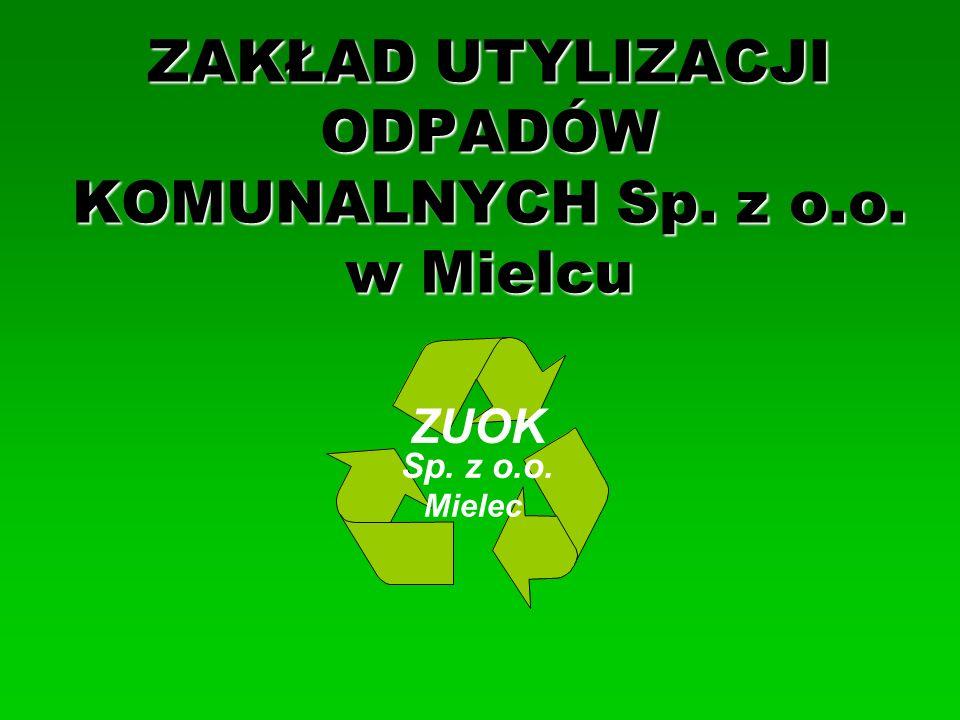 ZAKŁAD UTYLIZACJI ODPADÓW KOMUNALNYCH Sp. z o.o. w Mielcu