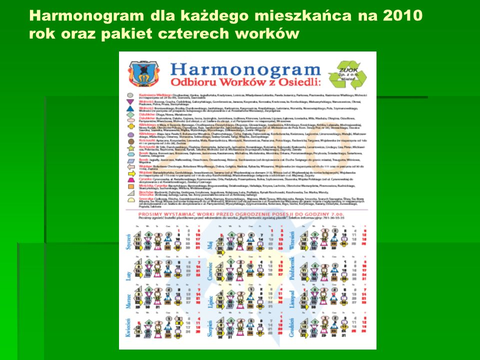 Harmonogram dla każdego mieszkańca na 2010 rok oraz pakiet czterech worków