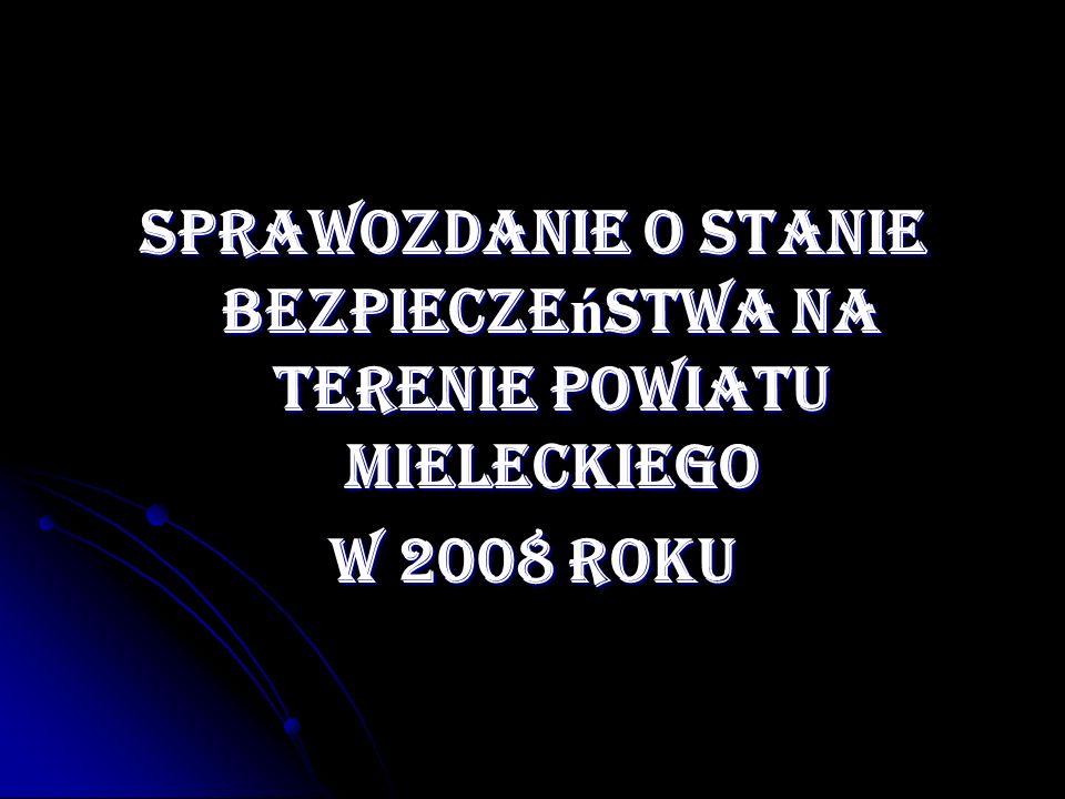 Sprawozdanie o stanie bezpieczeństwa na terenie powiatu mieleckiego