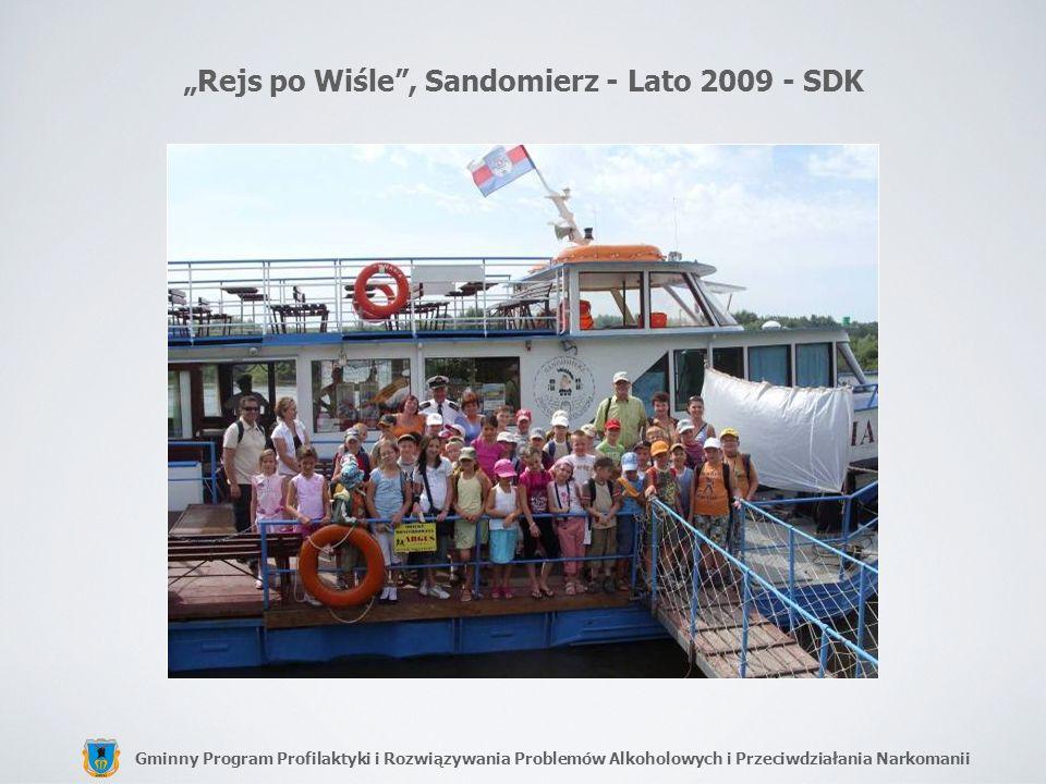 """Rejs po Wiśle , Sandomierz - Lato 2009 - SDK"