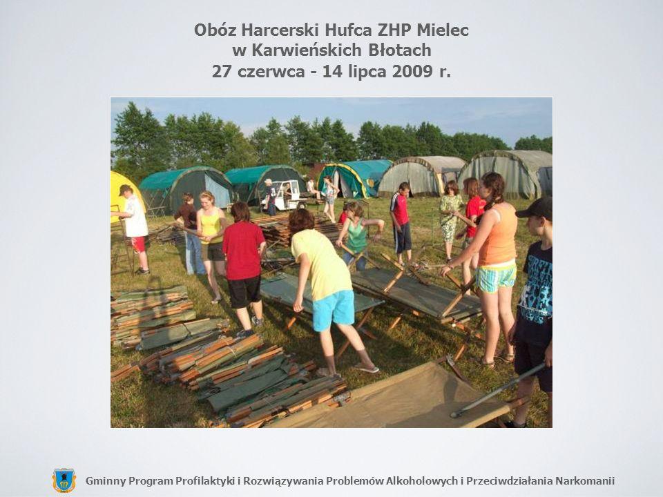 Obóz Harcerski Hufca ZHP Mielec w Karwieńskich Błotach 27 czerwca - 14 lipca 2009 r.