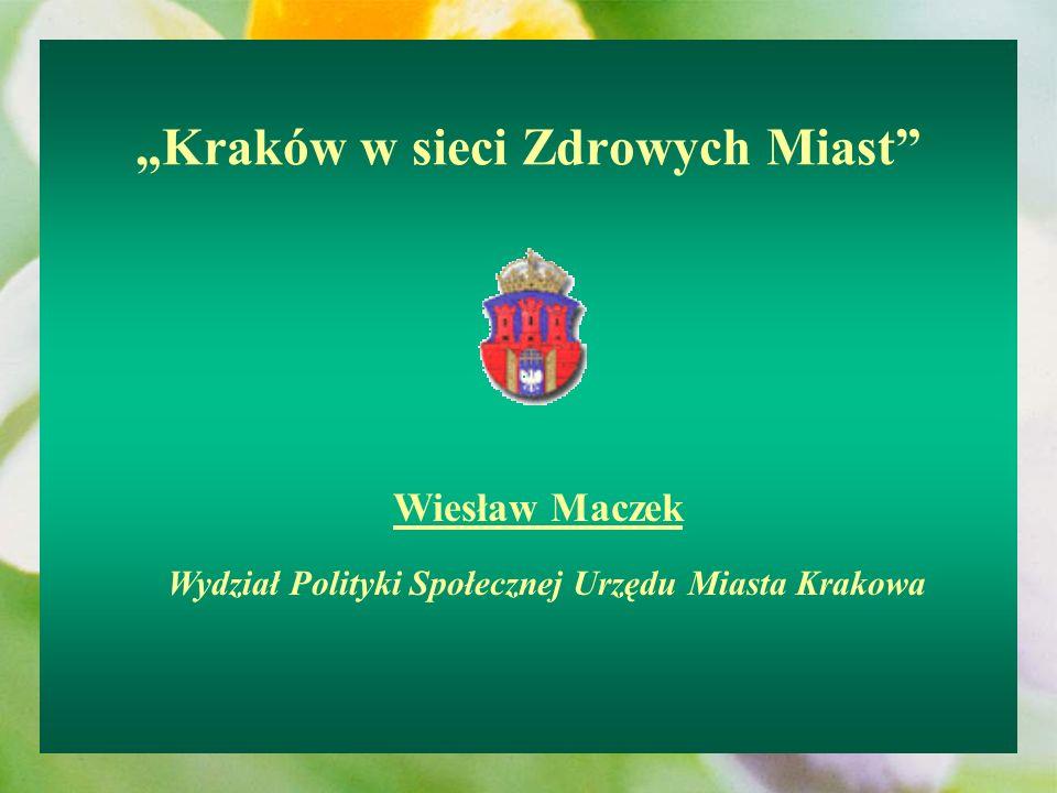 """""""Kraków w sieci Zdrowych Miast"""