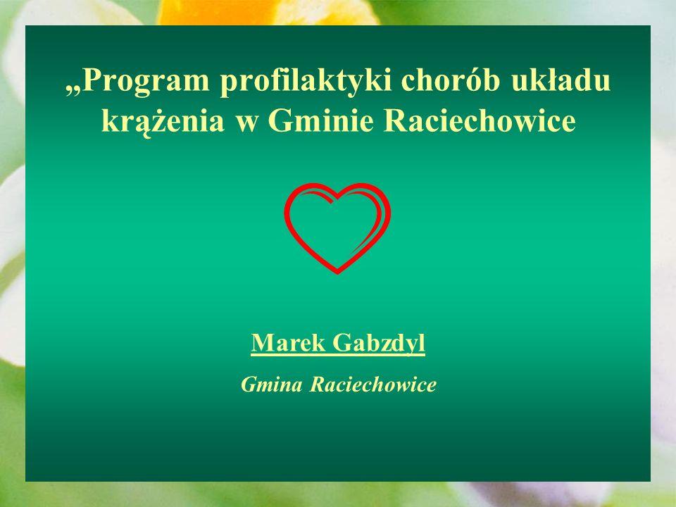 """""""Program profilaktyki chorób układu krążenia w Gminie Raciechowice"""