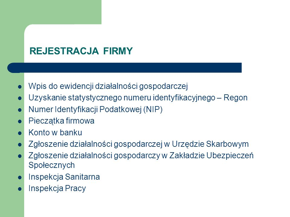 REJESTRACJA FIRMY Wpis do ewidencji działalności gospodarczej