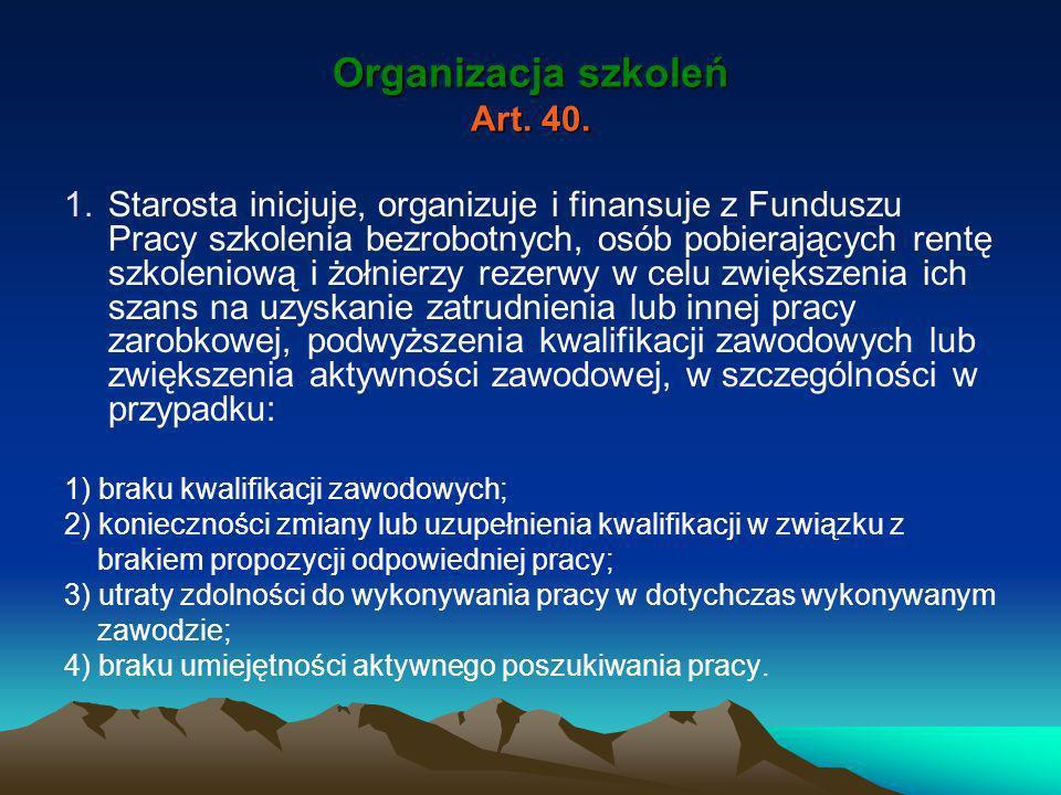 Organizacja szkoleń Art. 40.