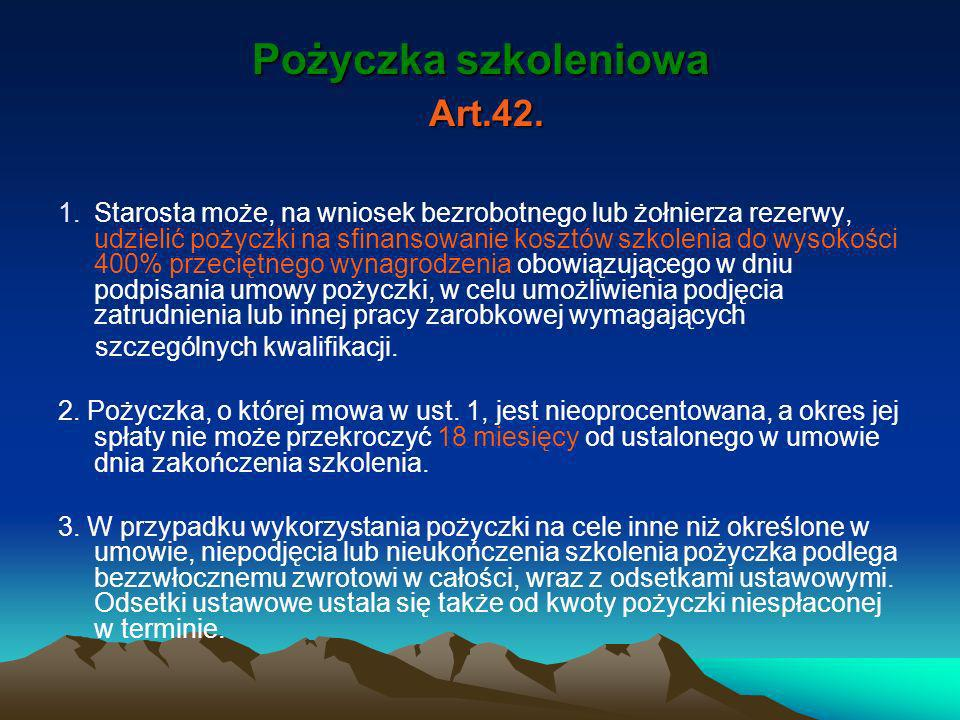 Pożyczka szkoleniowa Art.42.