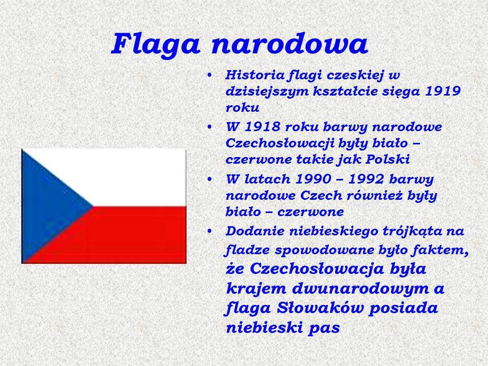 Flaga narodowa Historia flagi czeskiej w dzisiejszym kształcie sięga 1919 roku.