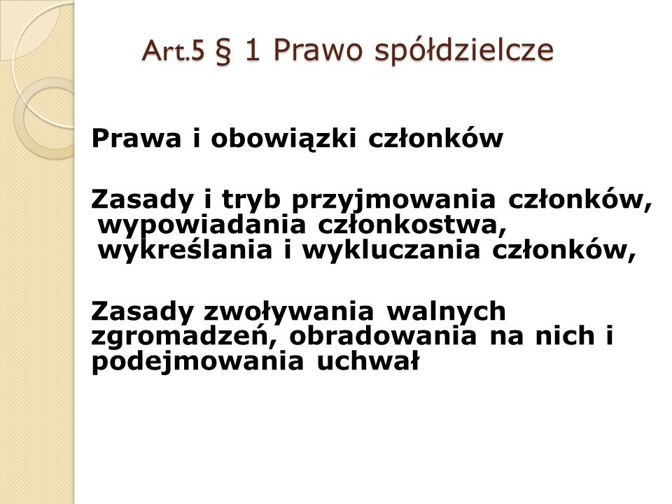 Art.5 § 1 Prawo spółdzielcze