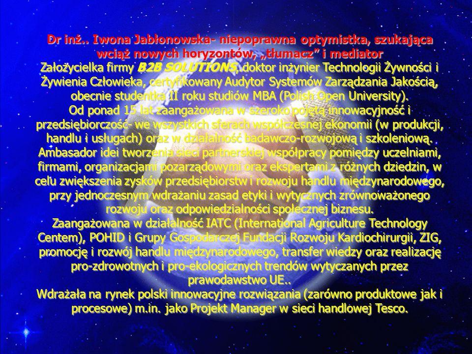 """Dr inż.. Iwona Jabłonowska- niepoprawna optymistka, szukająca wciąż nowych horyzontów, """"tłumacz i mediator"""