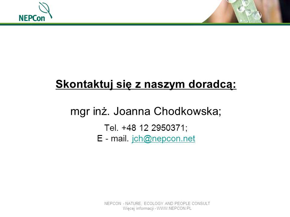 Skontaktuj się z naszym doradcą: mgr inż. Joanna Chodkowska; Tel