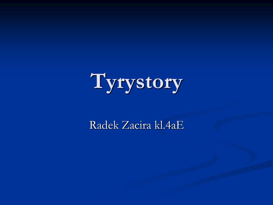 Tyrystory Radek Zacira kl.4aE